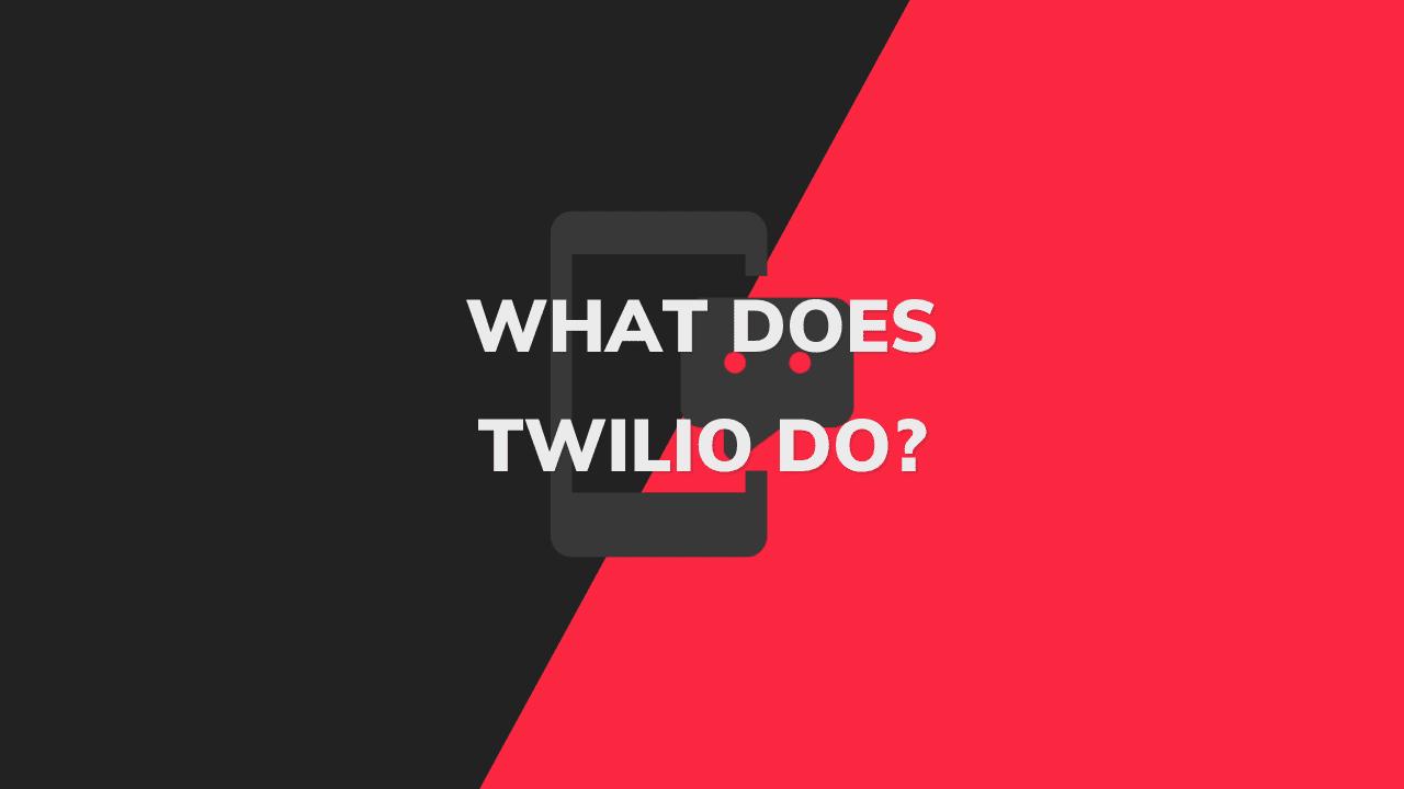 how does twilio work